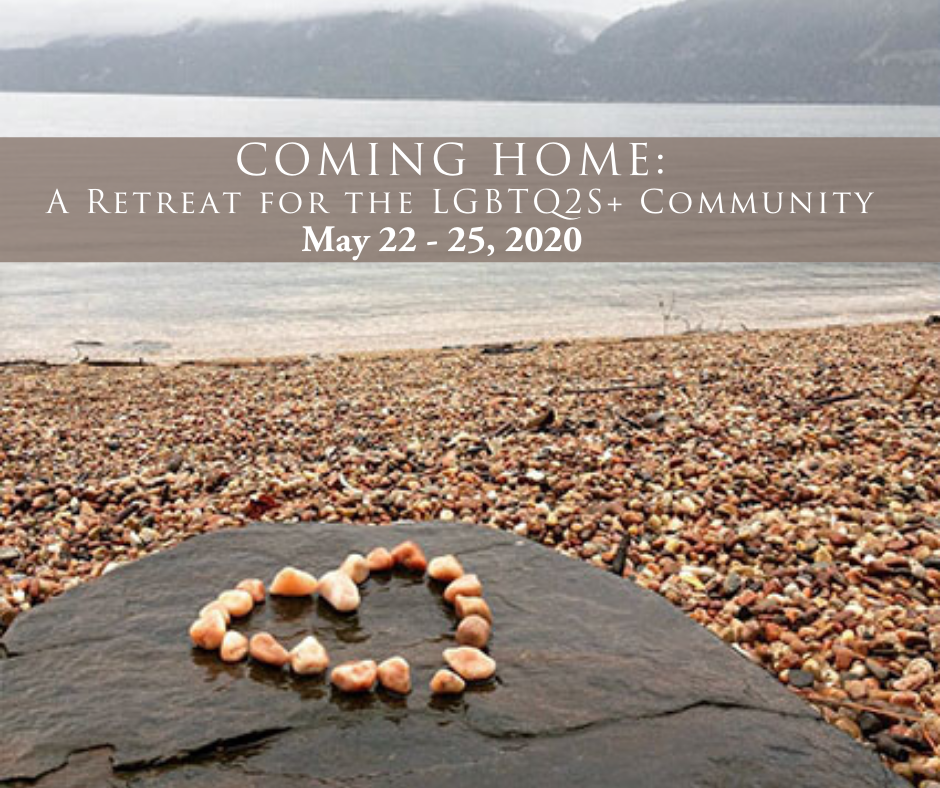Coming Home: A Retreat for the LGBTQ2S+ Community