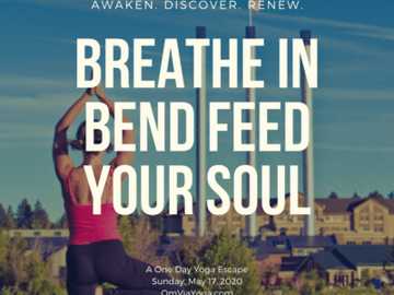Buy Now: BREATHE IN BEND: Fall, 2020 - exact date TBD