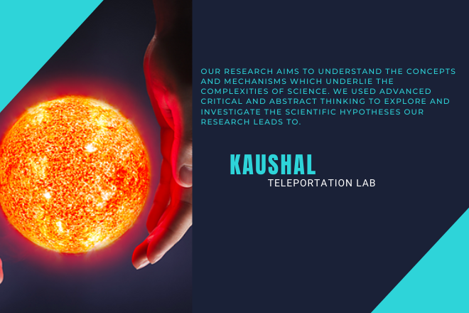 Need Investment for KAUSHAL TELEPORTATION LAB PRIVATE LIMITED