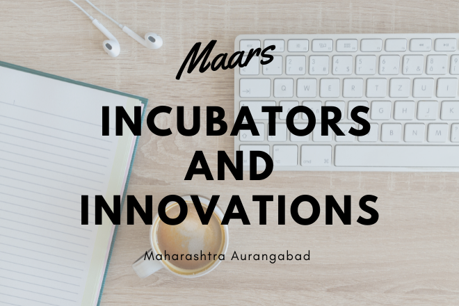 Need Investment for Maars Incubators And Innovations