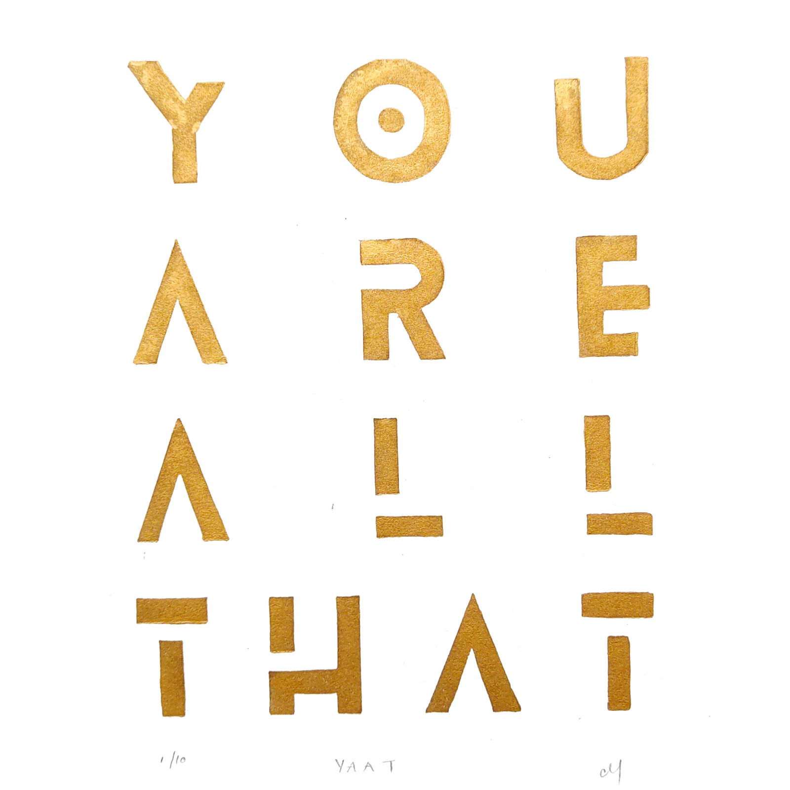 You Are All That